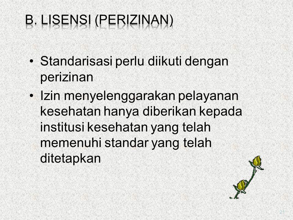 a.Standarisasi oStandarisasi adalah upaya menentukan standar-standar tertentu yg harus dipenuhi. oUntuk dapat menjamin terselenggaranya pelayanan kese