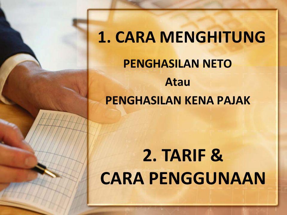 CARA MENGHITUNG PENGHASILAN KENA PAJAK (PKP) PKP BAGI WP DALAM NEGERI PENGHASILAN DIMAKSUD PSL 4 AYAT (1) DIKURANGI DG PENGURANGAN DIMAKSUD PSL 6 (1) dan (2) PSL 7 (1) Dan PSL 9 (1) HURUF C, D, E dan G PKP BAGI WP ORANG PRIBADI & BADAN SEBAGAIMANA DIMAKSUD PASAL 14 DIHITUNG DG NORMA PENGHITUNGAN & UNTUK WP PRIBADI DIKURANGKAN PTKP PASAL 7 (1) PKP BAGI BUT PENGHASILAN PSL 5 (1) & Psl 4 (1) DIKURANGI DG PENGURANGAN DIMAKSUD Psl 5 (2), & (3), (Psl 6 Ay 1) Dan (2), dan Psl 9 (1) HURUF C, D, E, DAN G PKP BAGI ORANG PRIBADI DLM NEGERI YG TERUTANG PAJAK DLM SUATU BAGIAN TAHUN PAJAK SEBAGAI MANA DIMAKSUD Psl 2 : (6) DIHITUNG BERDASARKAN PENGHASILAN NETO YANG DITERIMA ATAU DIPEROLEH DLM BAGIAN TAHUN PAJAK YANG DISETAHUNKAN.