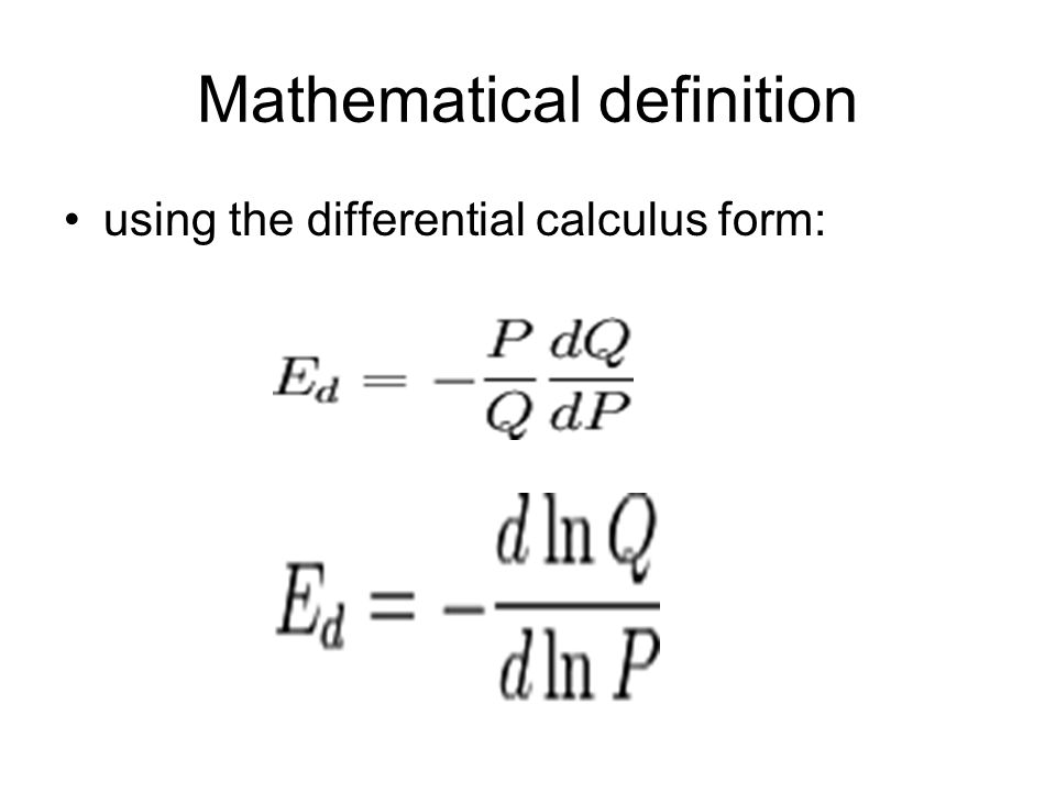 Mathematical definition using the differential calculus form: