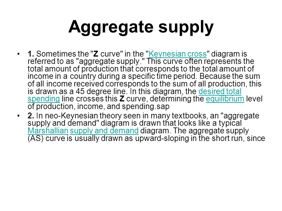 Aggregate supply 1.