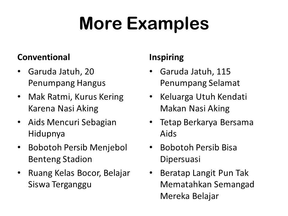 More Examples Conventional Garuda Jatuh, 20 Penumpang Hangus Mak Ratmi, Kurus Kering Karena Nasi Aking Aids Mencuri Sebagian Hidupnya Bobotoh Persib M