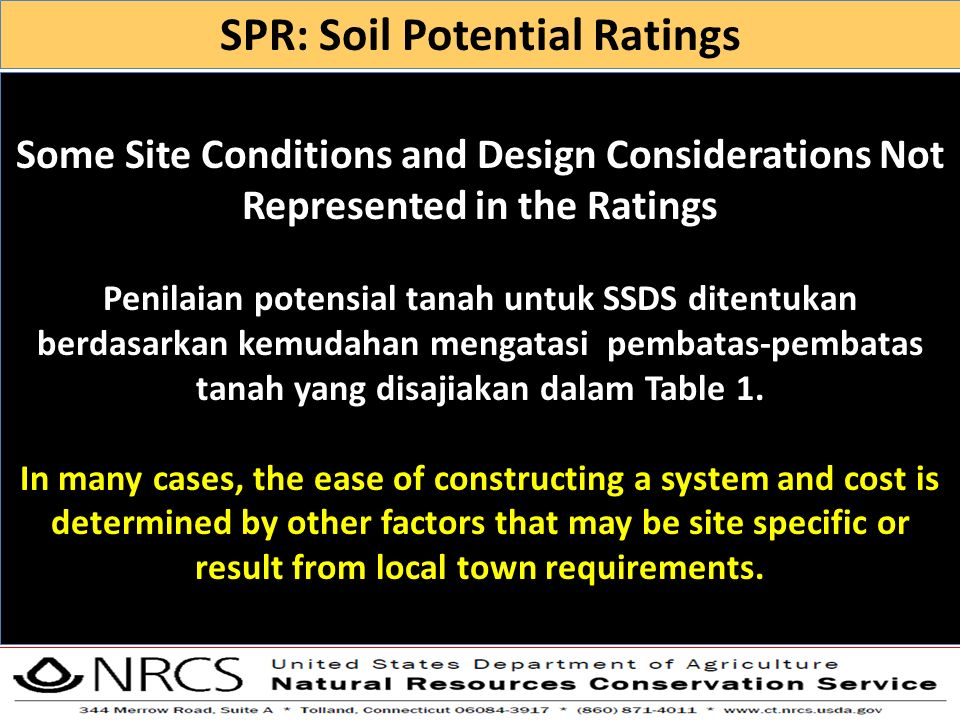 Some Site Conditions and Design Considerations Not Represented in the Ratings Penilaian potensial tanah untuk SSDS ditentukan berdasarkan kemudahan me