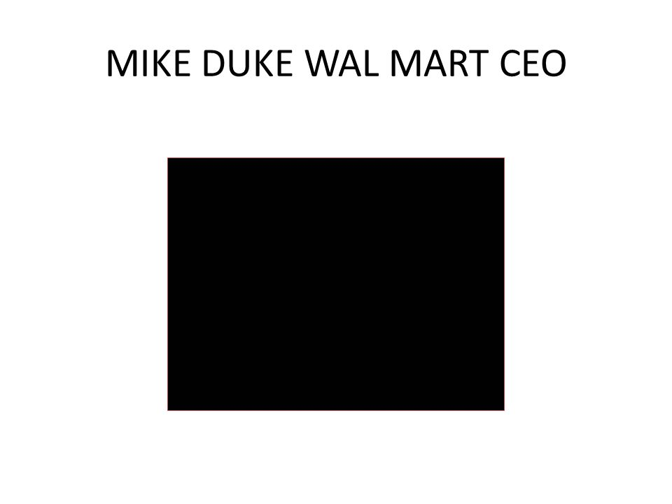 MIKE DUKE WAL MART CEO