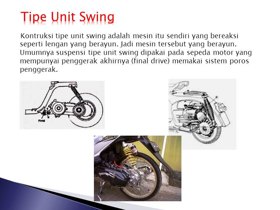 Kontruksi tipe unit swing adalah mesin itu sendiri yang bereaksi seperti lengan yang berayun. Jadi mesin tersebut yang berayun. Umumnya suspensi tipe