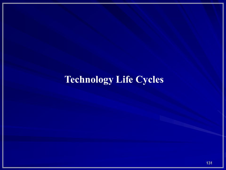 131 Technology Life Cycles