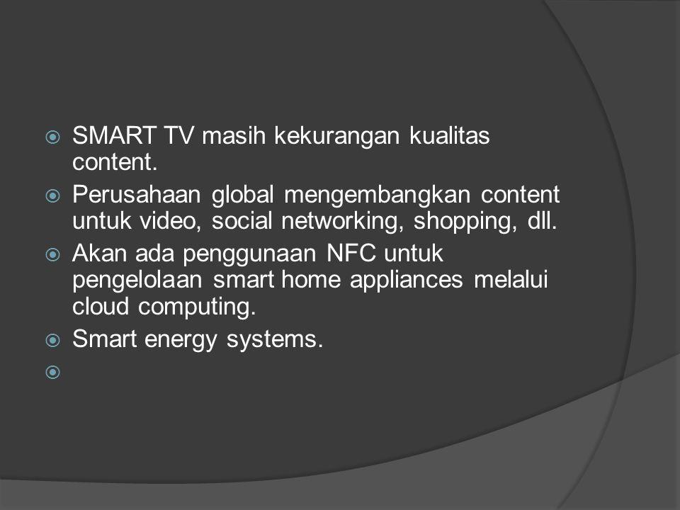  SMART TV masih kekurangan kualitas content.