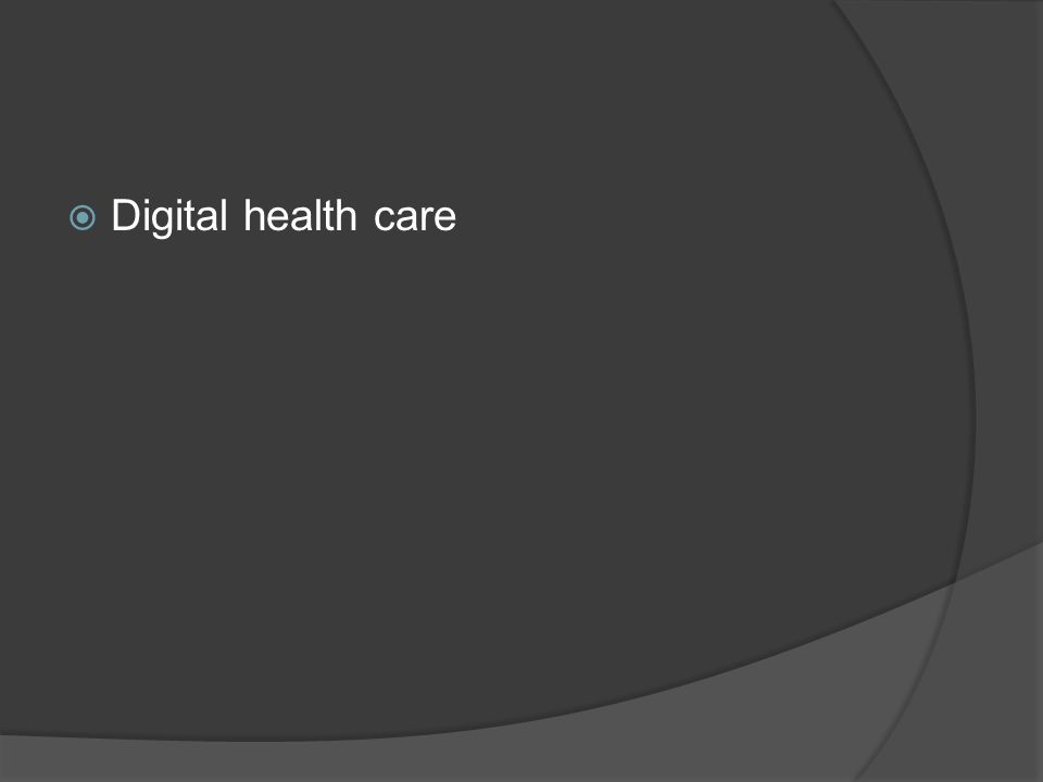  Digital health care