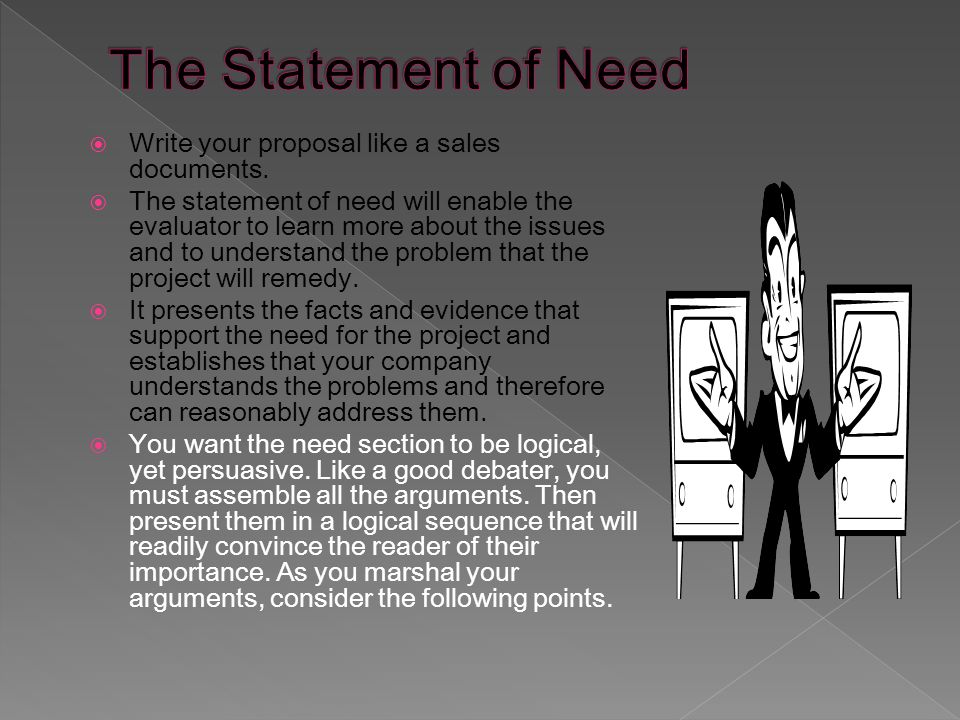  Write your proposal like a sales documents.