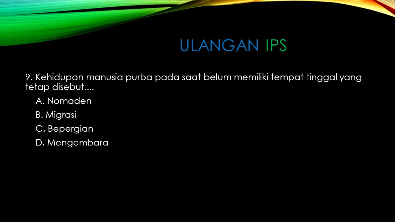 ULANGAN IPS 8.