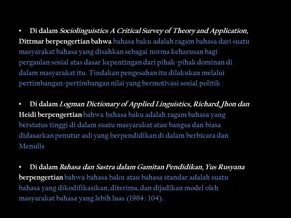 Fungsi Bahasa Indonesia Baku Pemersatu Penanda kepribadian penambah wibawa kerangka acuan