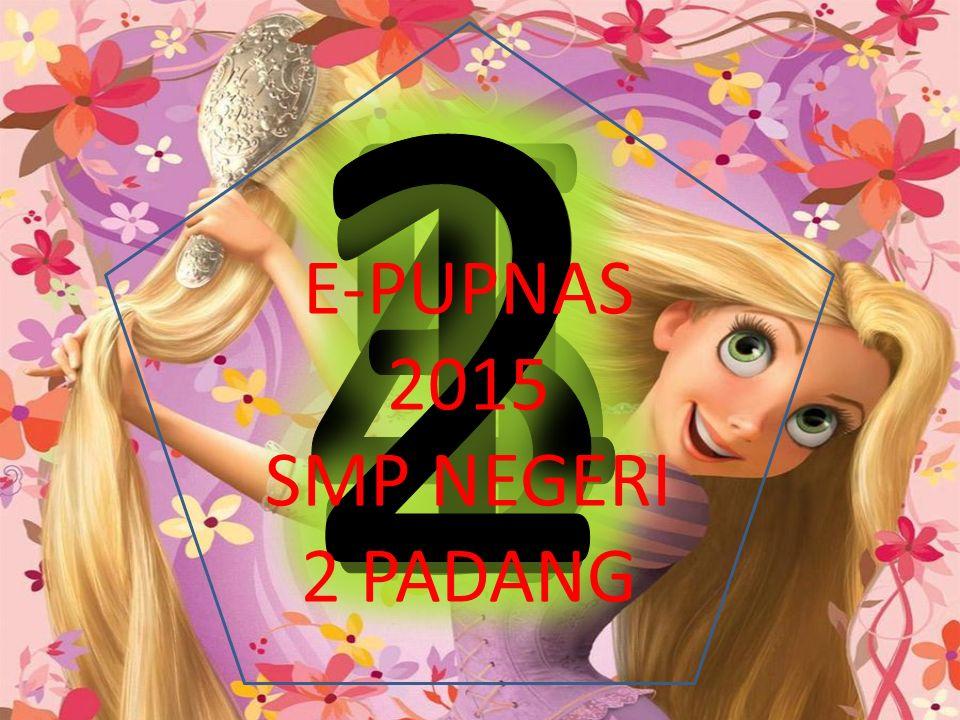 E-PUPNAS 2015 SMP NEGERI 2 PADANG
