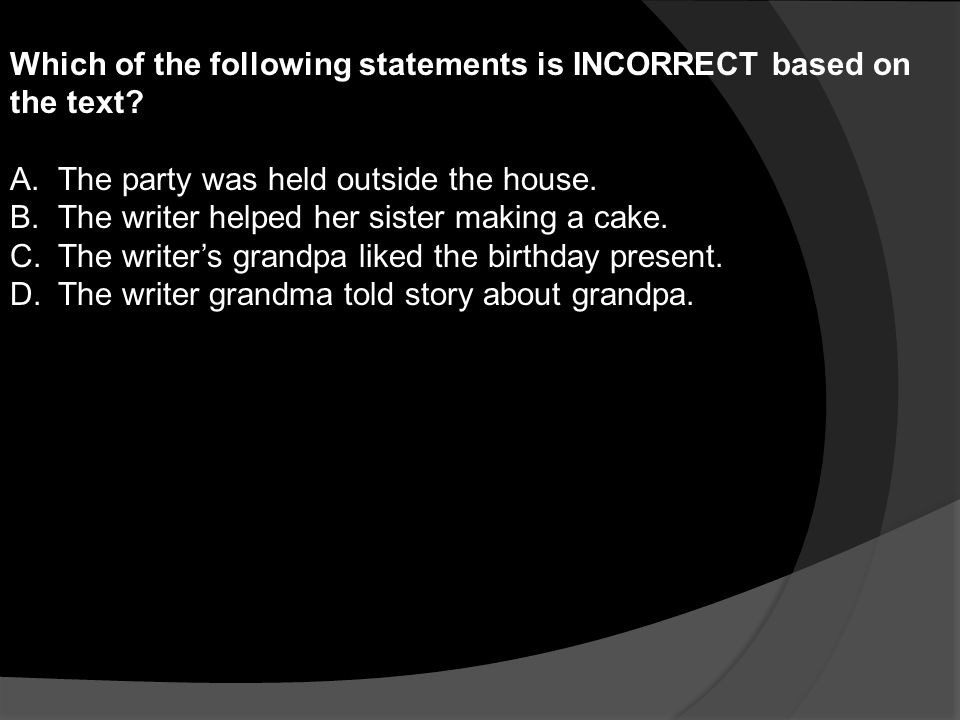 Which of the following statements is INCORRECT based on the text.