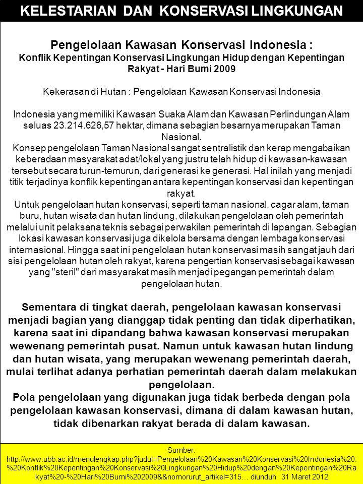 Pengelolaan Kawasan Konservasi Indonesia : Konflik Kepentingan Konservasi Lingkungan Hidup dengan Kepentingan Rakyat - Hari Bumi 2009 Kekerasan di Hut