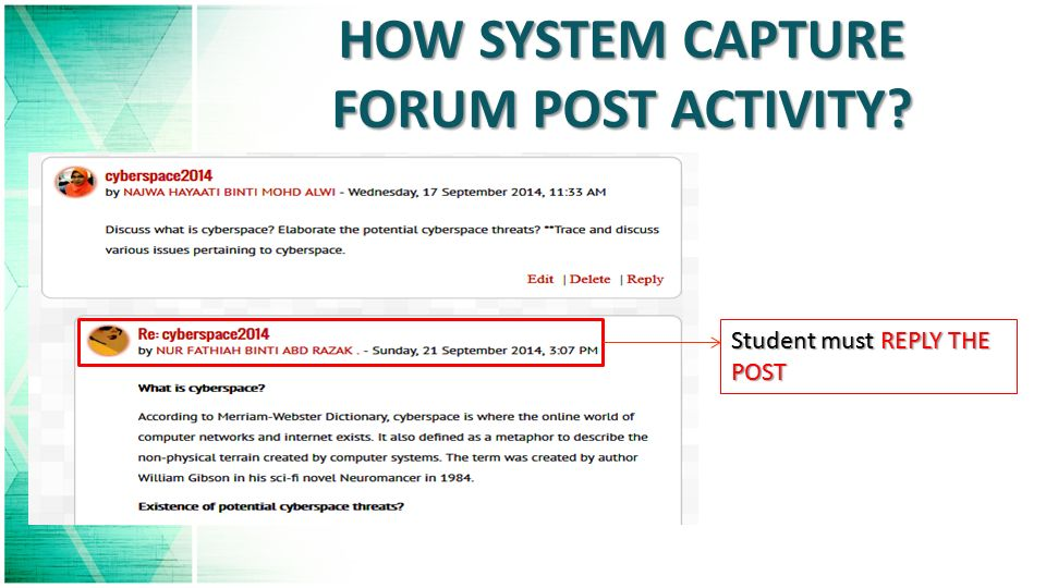 Student must REPLY THE POST HOW SYSTEM CAPTURE FORUM POST ACTIVITY