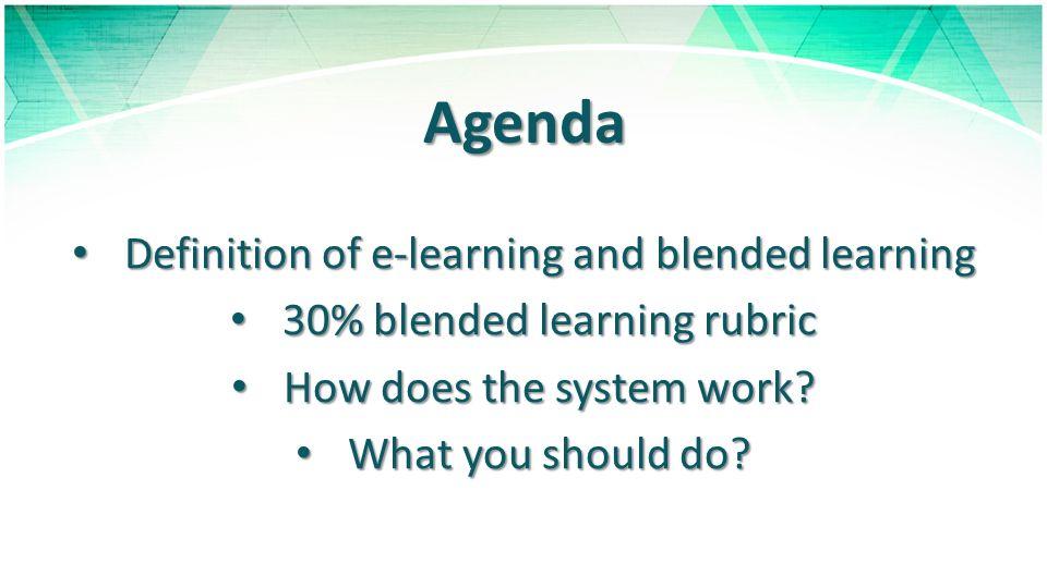 E-LEARNING & BLENDED LEARNING DEFINITION