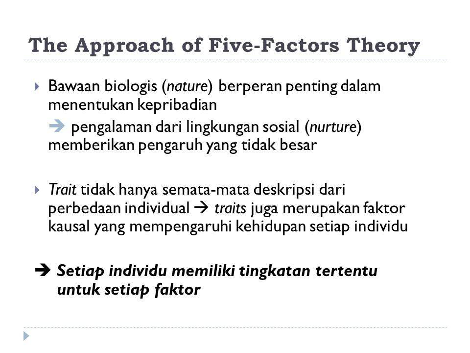 McCrae & Costa: The Big Five Factors Thurstone (1934) + Allport & Odbert (1936) Cattell Fiske Tupes & Christal (1958) a.Surgencyc.