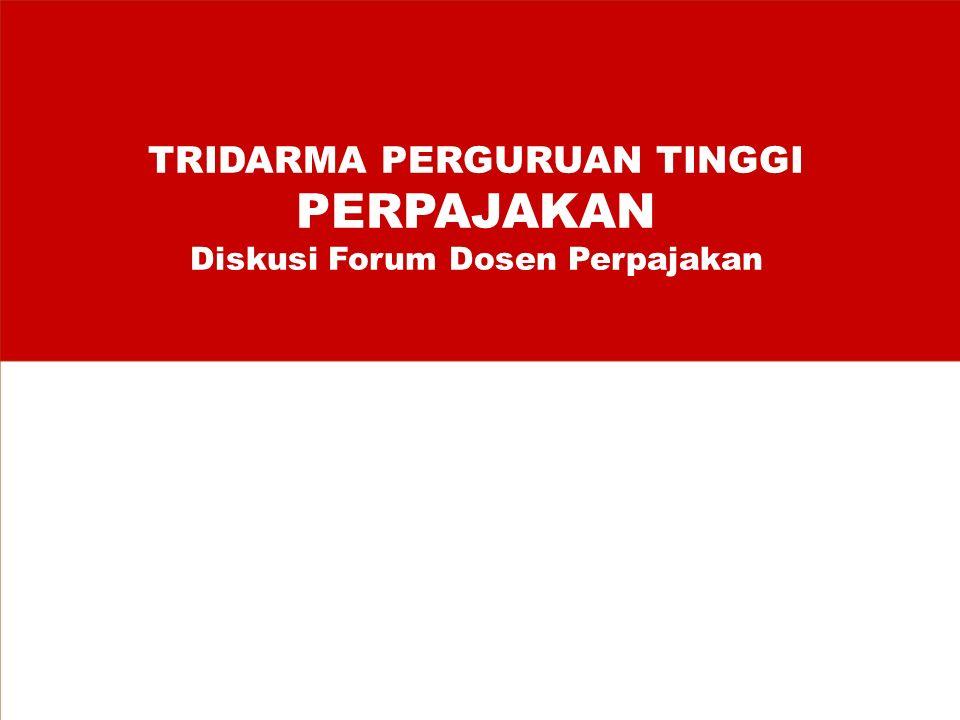 TRIDARMA PERGURUAN TINGGI PERPAJAKAN Diskusi Forum Dosen Perpajakan