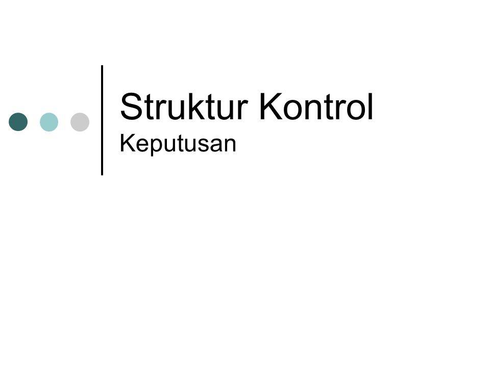 Struktur Kontrol Keputusan