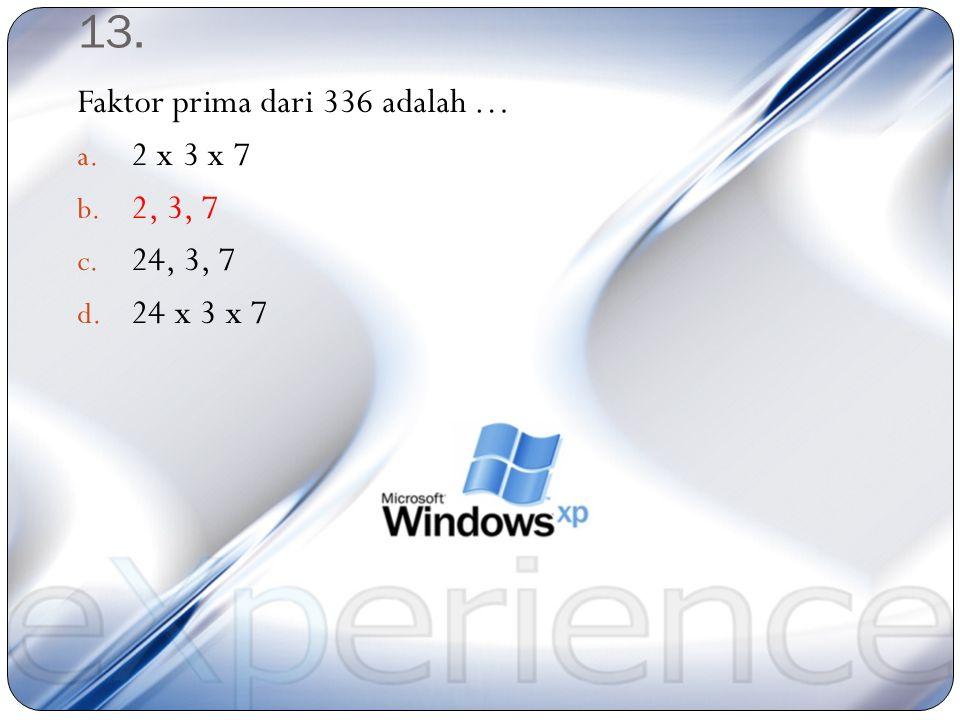12. Panjang rusuk kubus yang volumenya 5.832 cm 3 adalah … cm 3 a. 21 b. 19 c. 18 d. 17