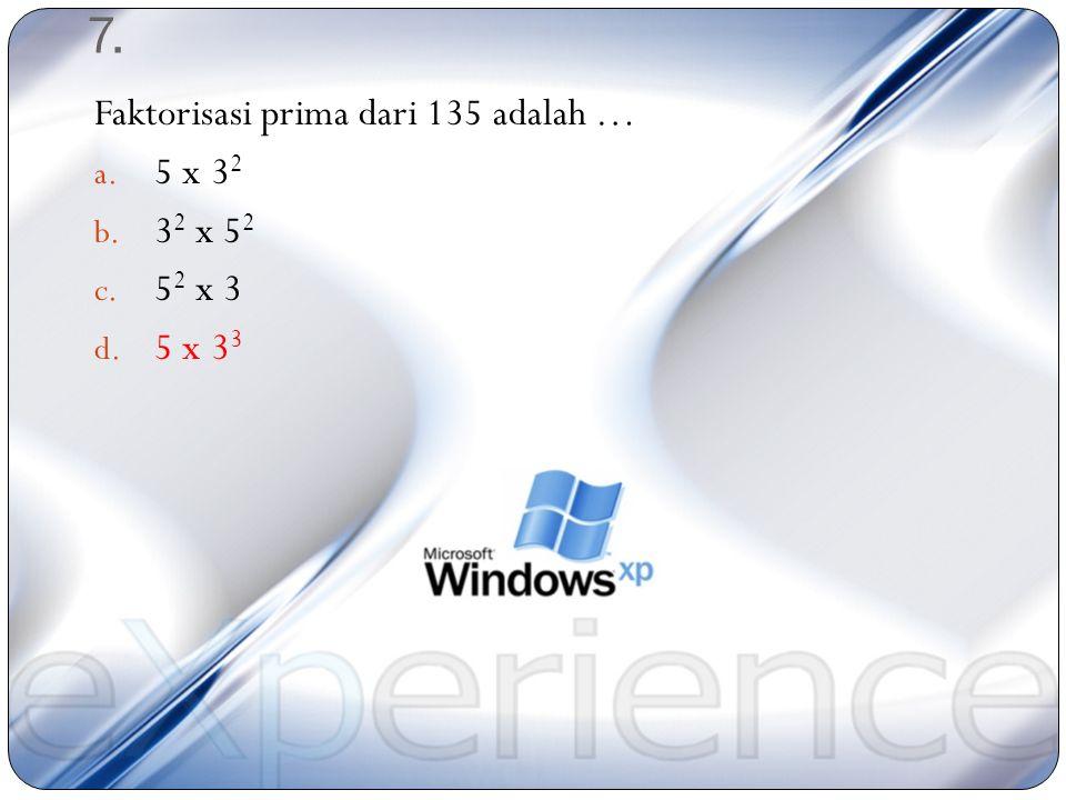 6. Jika rusuk 11 cm, maka volumenya adalah … cm 3 a. 81 b. 324 c. 729 d. 1.331