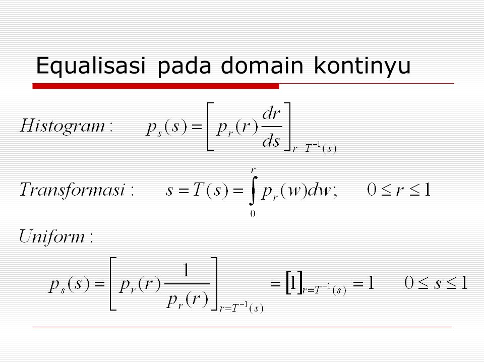 Ilustrasi equalisasi pada domain kontinyu