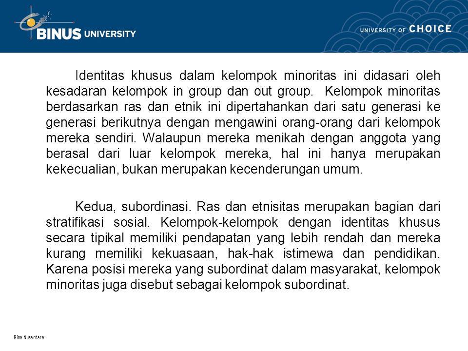 Bina Nusantara 4.Prasangka Sosial 4.1.