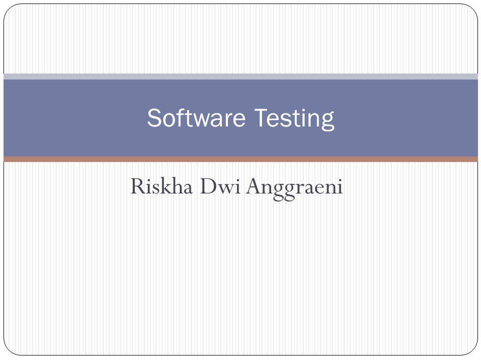 Riskha Dwi Anggraeni Software Testing