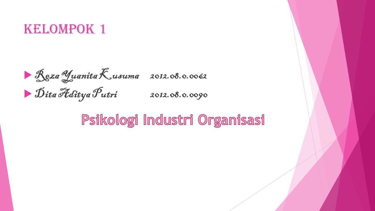 Kelompok 1  Reza Yuanita Kusuma2012.08.0.0062  Dita Aditya Putri 2012.08.0.0090