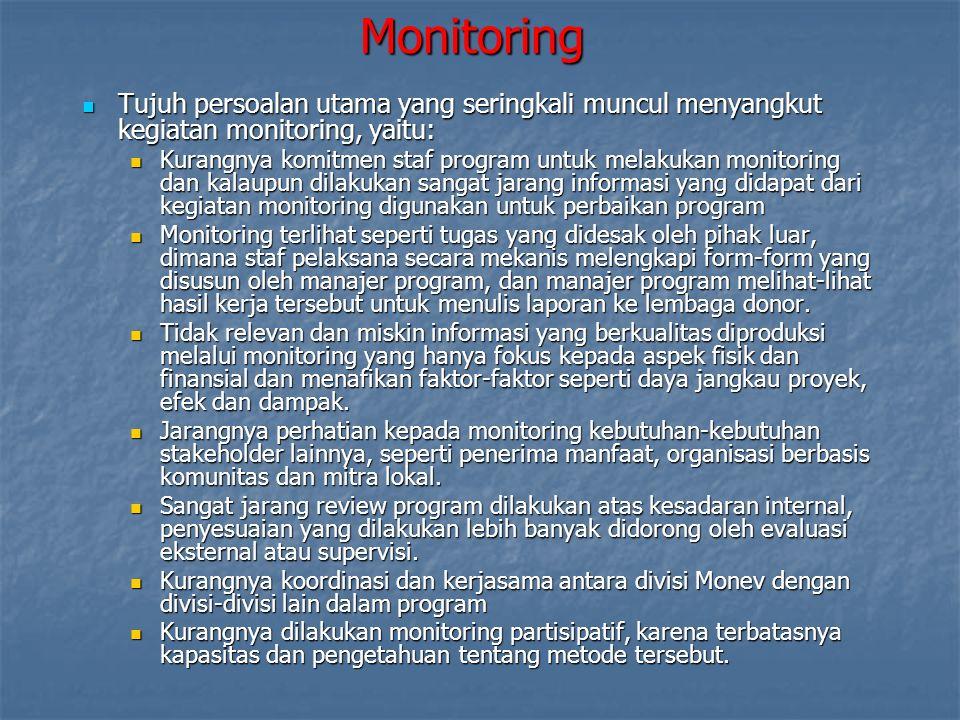 Participatory monitoring mengikutsertakan pelaksana program pada semua tingkatan sejak tahap merumuskan tujuan monitoring hingga perumusan rekomendasi.