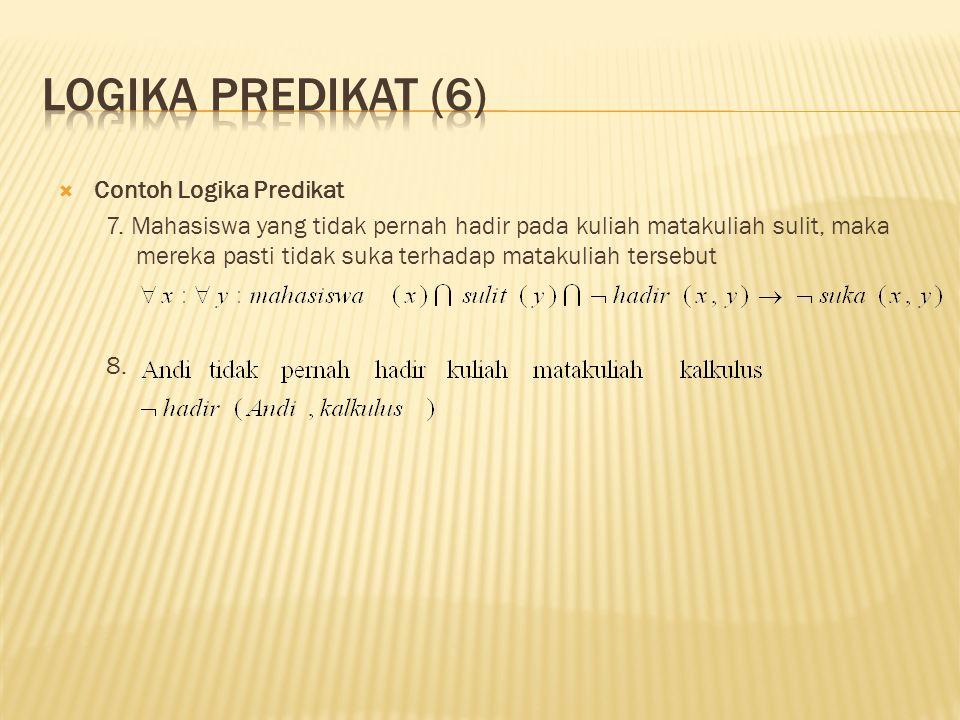  Contoh Logika Predikat 7.