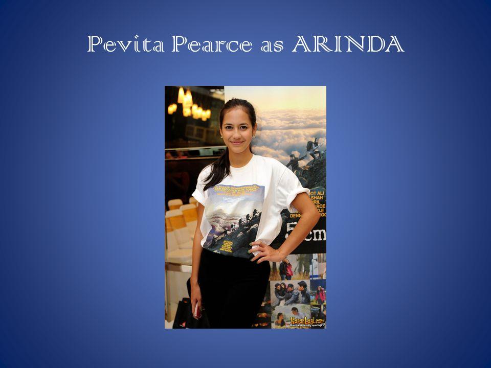 Pevita Pearce as ARINDA