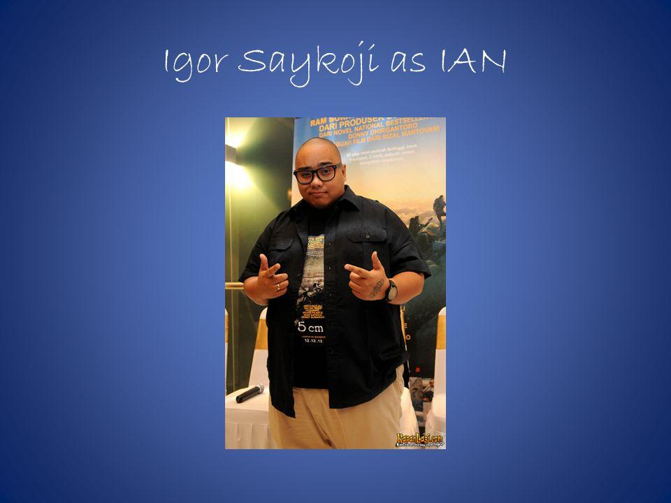 Igor Saykoji as IAN