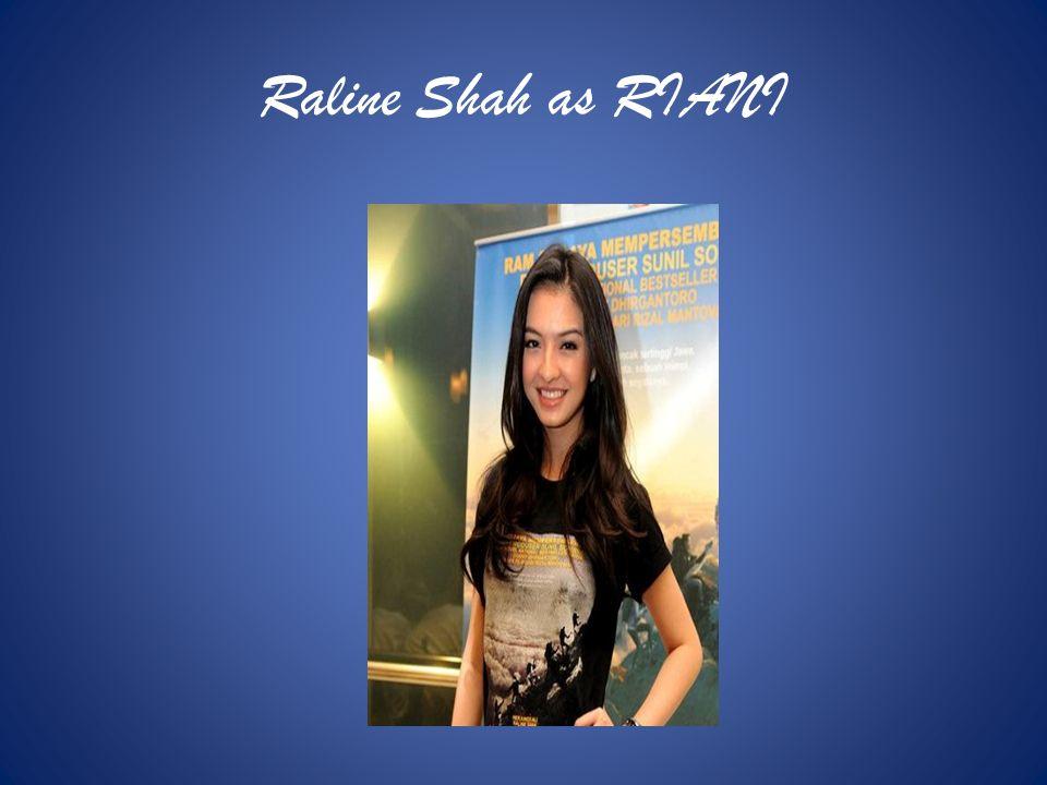 Raline Shah as RIANI