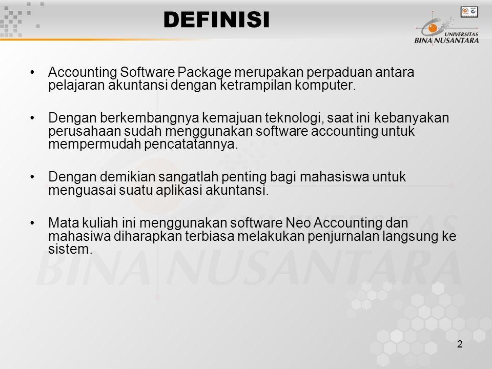 2 DEFINISI Accounting Software Package merupakan perpaduan antara pelajaran akuntansi dengan ketrampilan komputer. Dengan berkembangnya kemajuan tekno