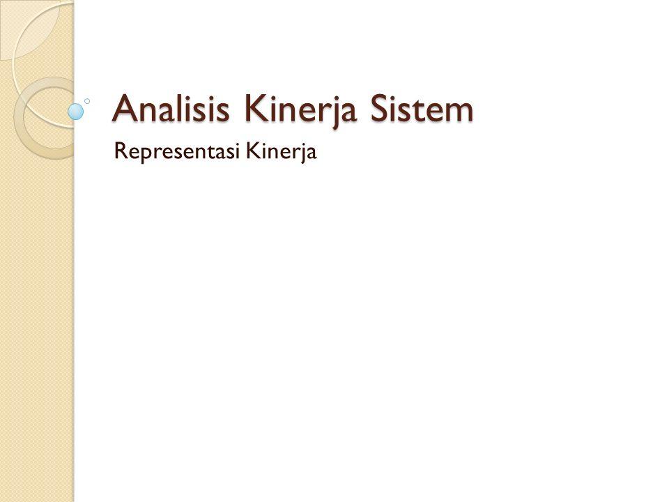 Analisis Kinerja Sistem Representasi Kinerja