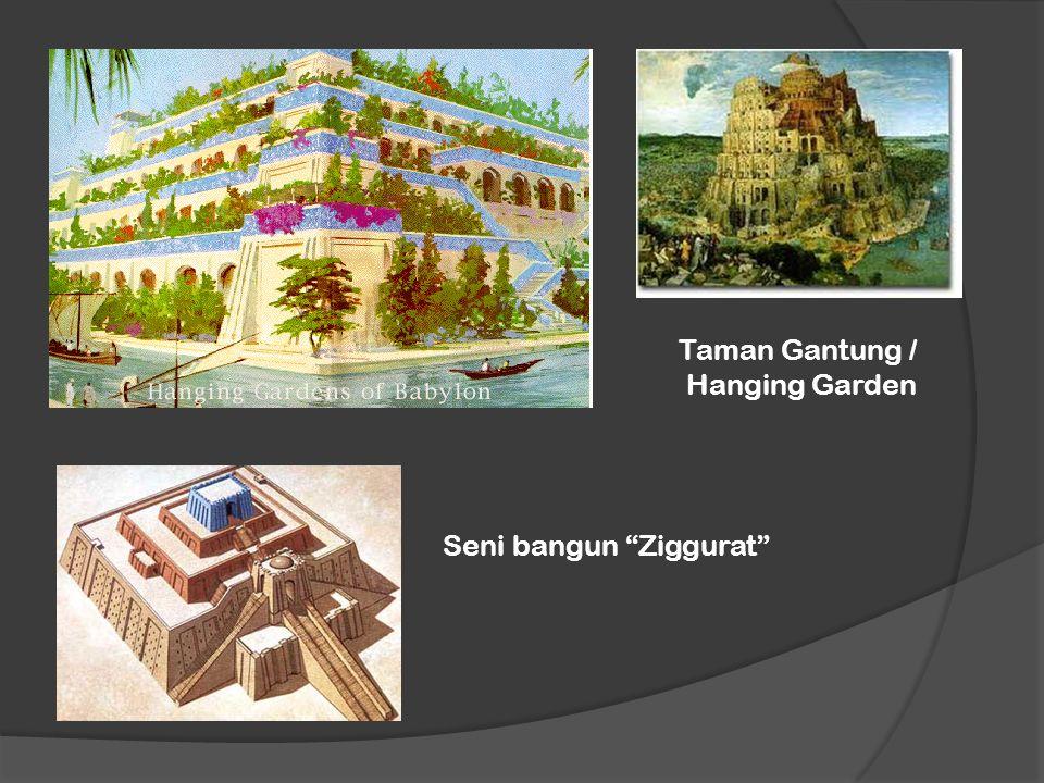 Taman Gantung / Hanging Garden Seni bangun Ziggurat