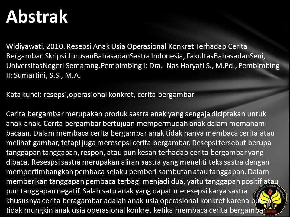 Abstrak Widiyawati. 2010. Resepsi Anak Usia Operasional Konkret Terhadap Cerita Bergambar.