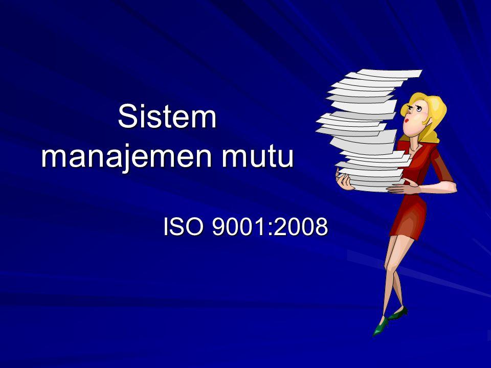 Pengertian sistem manajemen mutu Suatu tatanan yang menjamin tercapainya tujuan dan sasaran- sasaran mutu yang direncanakan.