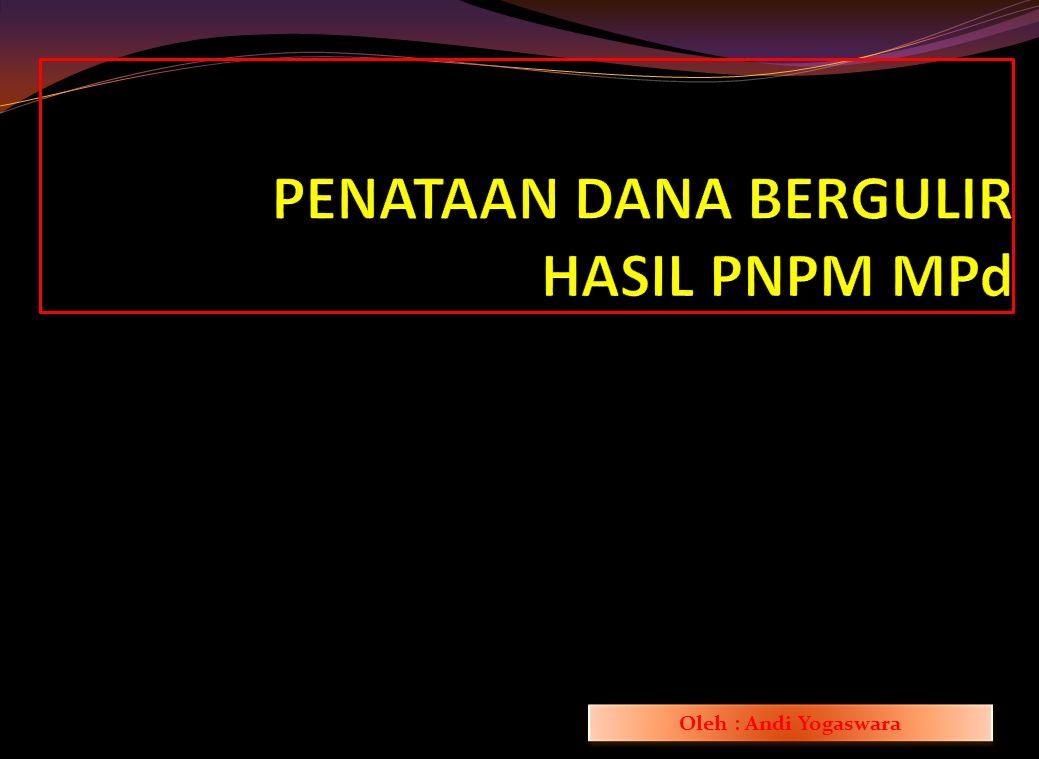6. Camat atas nama Bupati/Walikota melakukan pembinaan dan pengawasan proses penyelarasan kelembagaan BKAD hasil PNPM MPd dengan pengaturan kerjasama