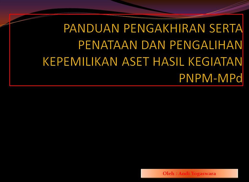 Identifikasi Kegiatan PNPM-MPd TA. 2014 termasuk permasalahan yang belum selesai