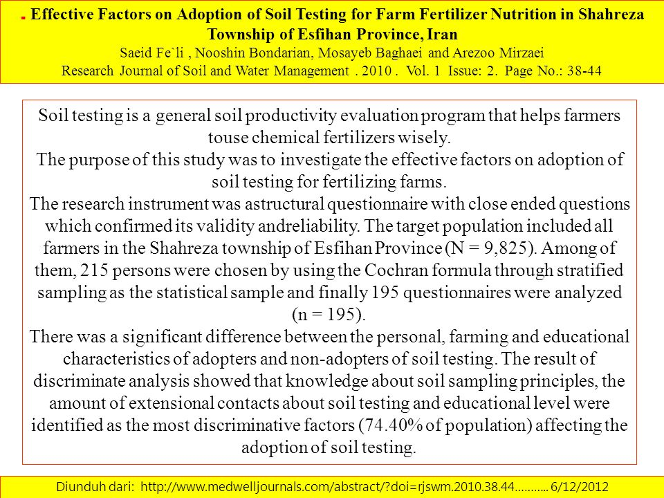 Diunduh dari: http://www.medwelljournals.com/abstract/?doi=rjswm.2010.38.44……….. 6/12/2012 Soil testing is a general soil productivity evaluation prog