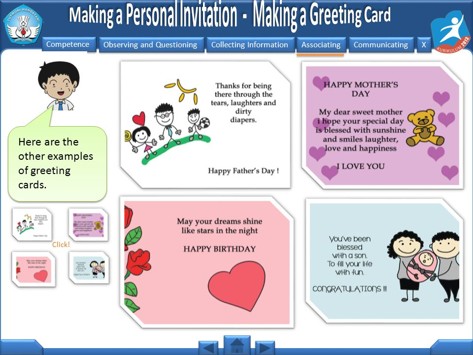 Observing and Questioning Collecting Information Associating Communicating Competence X X Now, would you like to create your own greeting card.