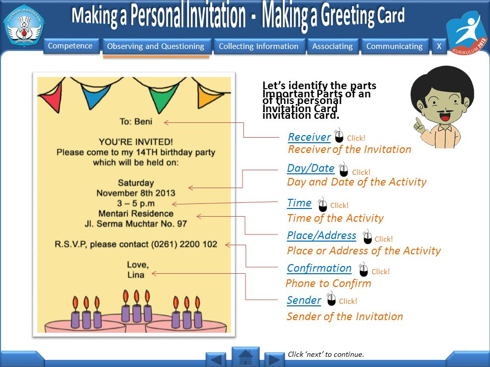 Observing and Questioning Collecting Information Associating Communicating Competence X X Take a look at this invitation card.