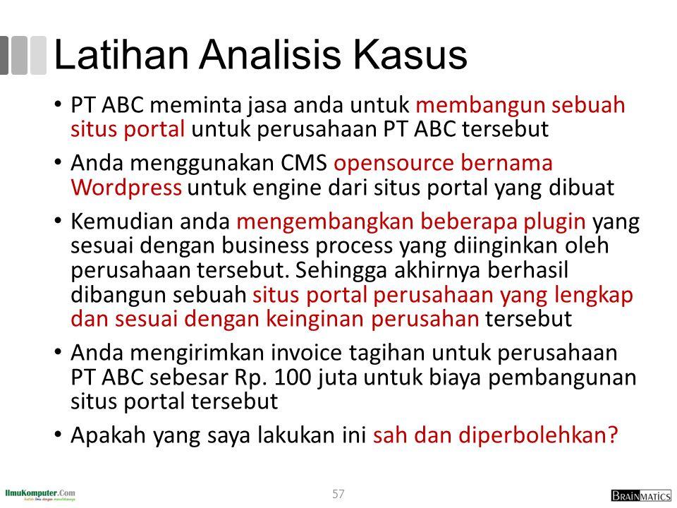 Latihan Analisis Kasus PT ABC meminta jasa anda untuk membangun sebuah situs portal untuk perusahaan PT ABC tersebut Anda menggunakan CMS opensource b