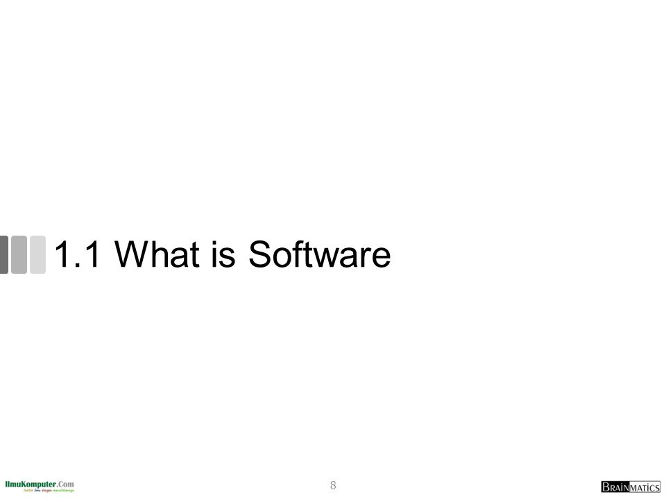 1.1 What is Software 8