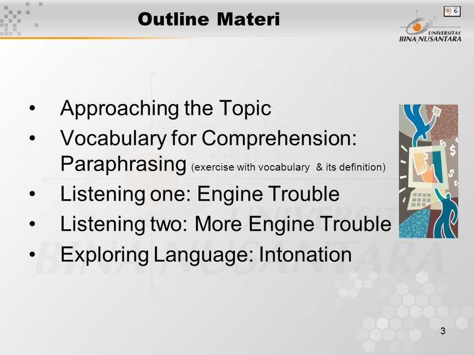 4 Approaching the Topic Discussion: –What does Engine Trouble mean.