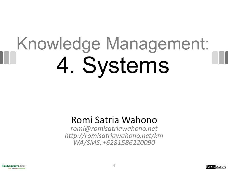 Knowledge Management: 4.