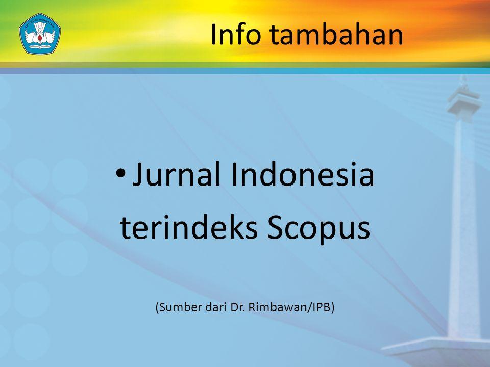 Info tambahan Jurnal Indonesia terindeks Scopus (Sumber dari Dr. Rimbawan/IPB)
