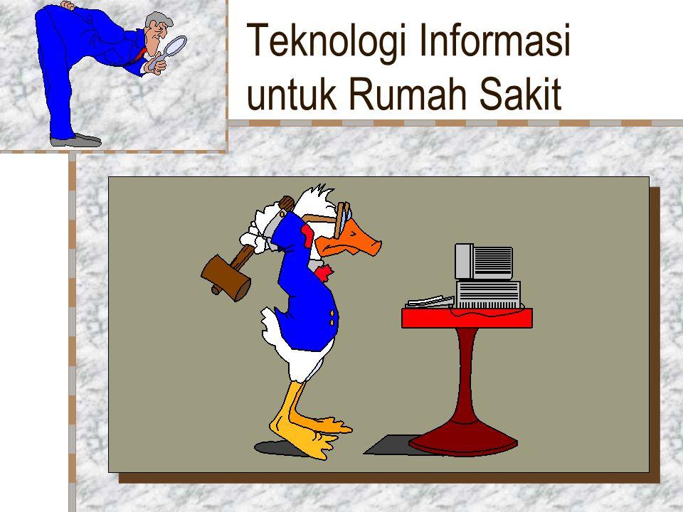 Teknologi Informasi untuk Rumah Sakit