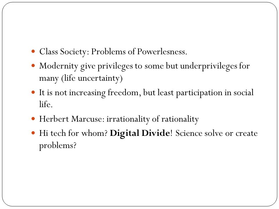 Class Society: Problems of Powerlesness.